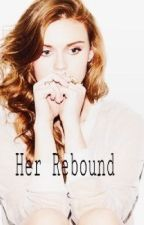 Her Rebound by AnneForgetable