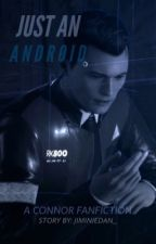 Just An Android || Detroit: Become Human • Connor • by AzianPotato