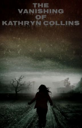The Vanishing of Kathryn Collins by OpticalWolfie