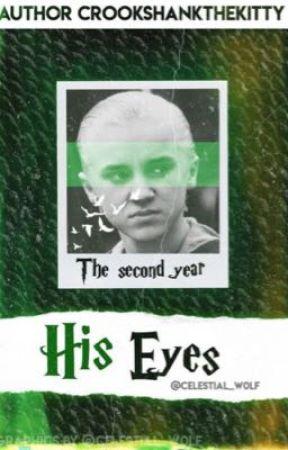 His Eyes Year Two by CrookshanksTheKitty