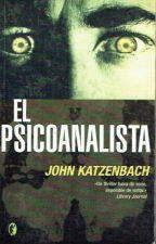 El Psicoanalista - John Katzenbach by JhonAlexander16