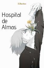 Hospital de Almas by gab_282