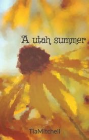 A utah summer by TiaMitchell