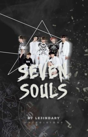 SEVEN SOULS [On Going] by golden_breeze