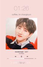 coffee | im changkyun by yanginasal