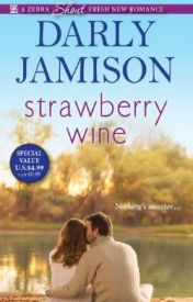 Strawberry Wine (Winner of The Write Affair) by Monrosey