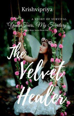 The Velvet Healer | Completed ✔️ by krishvipriya