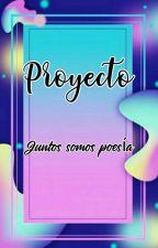 Proyecto Juntos Somos Poesia by Juntos_Somos_Poesia