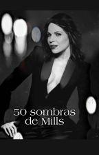 50 sombras de Mills by SQAdaptaciones
