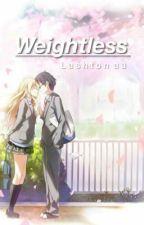Weightless (lashton au) by -lashton--