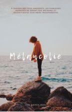 Mélancolie by Doux_m0ts