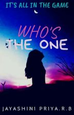Who's The One by _iwritenovels_