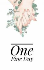 One Fine Day by kertasputih___