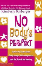 Chicken Soup For The Teenage Soul: Nobody's Perfect by SweetVictime