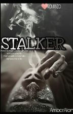 Stalker (IN REVISIONE) by FannyAlon