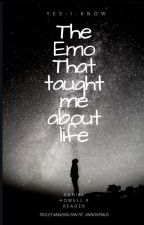 •The Emo That Taught Me About Life• Dan Howell x reader by yes-i-know