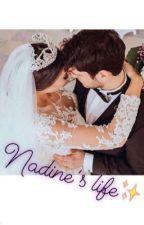 Nadine's life✨ by hajarxh