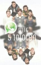 WhatsApp mit 5 Idioten by noonaamee