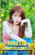 Maxine Graphic Contest | Open  by maxinemaiza