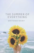 The Summer Of Everything   ✔️ by starlitwords