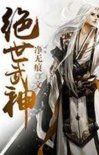 Peerless Martial God [ END ] ✓ by bungaeka