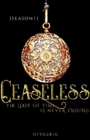 Ceaseless [Season 1] by hiya2810