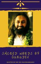 Sacred Words Of Gurudev by Goldenbeauty02