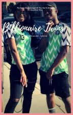 The Billionaire Twins #ProjectNigeria by Small_Ayo