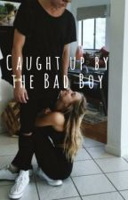 Caught Up By The Bad Boy by BlurryFacedSkeleton