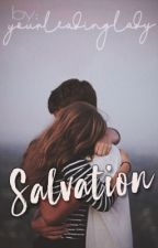 Salvation (One Shot) by DyosangWhiteLady