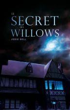 Le secret des Willows by Jodie_Bell
