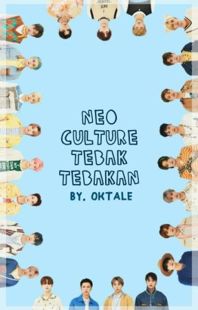NEO CULTURE TEBAK-TEBAKAN   NCT by oktale