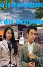 He Is My Husband by akudini
