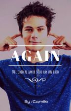 Again (Dylan O'Brien y tu) by Camille18666