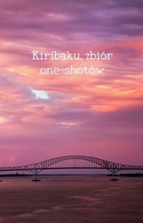 ĸιrιвaĸυ - zвιór one-ѕнoтów [zawieszone] by icewallowcum69