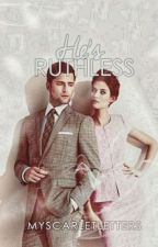 He's Ruthless (Revised Charooot!) by myscarletletters