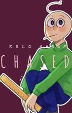 •   Chased   • baldi x reader x principal   by LemonadeFish