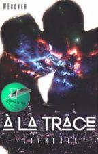 À la trace by Livrexte