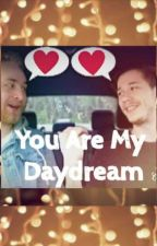 You Are My Daydream [Tanner x Paul Hi5 Fanfiction] by mmkg1517
