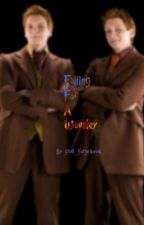 Falling For a Weasley ~ Re-written [ON HOLD] by gred_forge4ev4