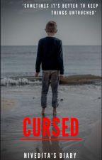 Cursed by NiveditasDiary