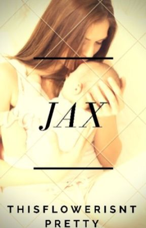 Jax by ThisFlowerIsntPretty