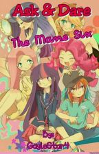 ASK & DARE THE MANE SIX by GayleStar4