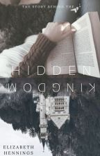 The Hidden Kingdom by Elizaduck925
