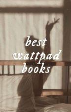 best wattpad books. by samydumsx