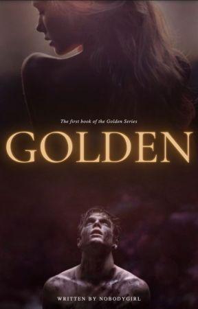 Golden by NobodyGirl