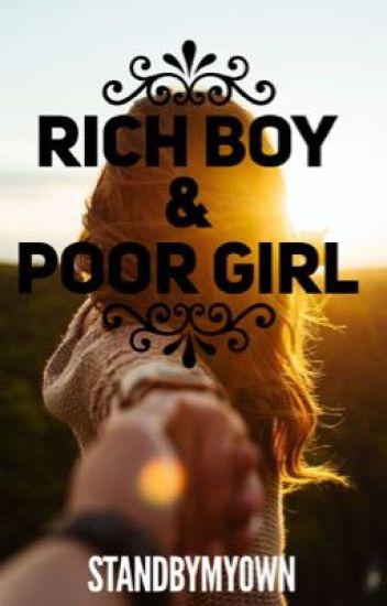 Rich Boy & Poor Girl
