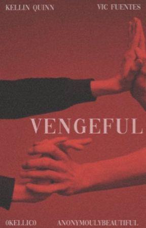 Vengeful (kellic) by AnonymoulyBeautiful