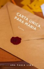 Carta única,para Maria by Orquidea360