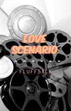 love scenario by fluffsack